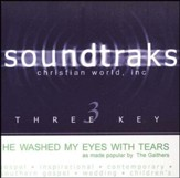 He Washed My Eyes With Tears [Music Download]