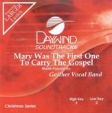 Mary Was The First One To Carry The Gospel [Music Download]