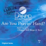 Are You Prayin' Hard? Accompaniment CD