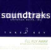 I'll Fly Away/Have A Little Talk With Jesus, Accompaniment CD