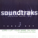 Lord I Lift Your Name On High, Accompaniment CD
