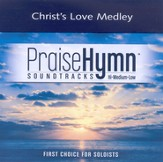 Christ's Love Medley, Accompaniment CD
