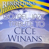 Gospel Jazz Tribute: CeCe Winans CD