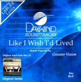 Like I Wish I'd Lived [Music Download]
