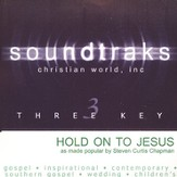 Hold On To Jesus, Accompaniment CD