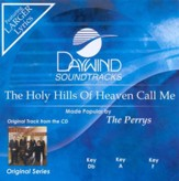 The Holy Hills Of Heaven Call Me, Accompaniment CD