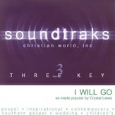 I Will Go [Music Download]