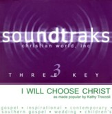 I Will Choose Christ, Accompaniment CD