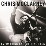 Everything And Nothing Less, Live [Music Download]