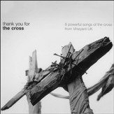 Thank You For The Cross, Compact Disc [CD]