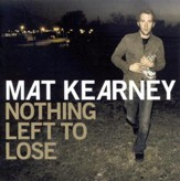 Nothing Left To Lose (Album Version) [Music Download]