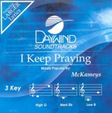 I Keep Praying, Accompaniment CD