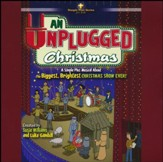 An Unplugged Christmas: A Simple Plus Musical About the Biggest, Brightest Christmas Show Ever! (Listening CD)