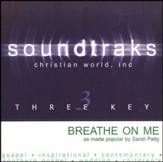 Breathe On Me [Music Download]