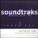 Without Him, Accompaniment CD