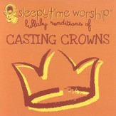 Lullaby Renditions of Casting Crowns CD
