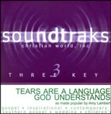 Tears Are A Language God Understands, Accompaniment CD