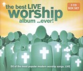 The Best Live Worship Album... Ever! 3 CD Set