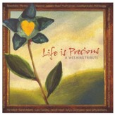 Life Is Precious: A Wes King Tribute, CD