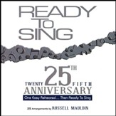 Ready to Sing, 25th Anniversary Collection (Listening CD) 2 Discs