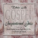 This Is Gospel: Inspirational Jazz CD