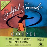 Bless The Lord, Oh My Soul, Accompaniment CD