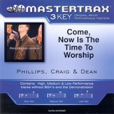 Come, Now Is The Time To Worship (Key-E-Gb-Premiere Performance Plus w/Background Vocals) [Music Download]