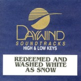 Redeemed and Washed White As Snow, Accompaniment CD