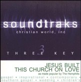 Jesus Built This Church On Love, Accompaniment CD