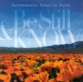 Be Still & Know: Instrumental Songs of Faith CD