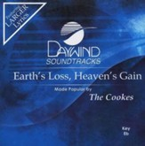 Earth's Loss, Heaven's Gain, Accompaniment CD