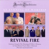 Family Traditions: Revival Fire CD