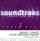 Bring Christ Your Broken Heart, Accompaniment CD
