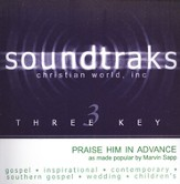 Praise Him In Advance, Accompaniment CD