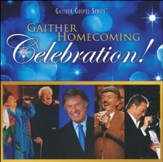 Gaither Homecoming Celebration! [Music Download]