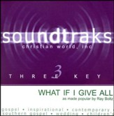 What If I Give All, Accompaniment CD