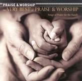 The Very Best of Praise & Worship: Songs of Praise for the  Family CD