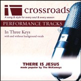 There Is Jesus (Performance Track Original without Background Vocals) [Music Download]