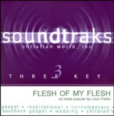 Flesh Of My Flesh, Accompaniment CD