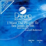 I Want The People To See Jesus In Me, Accompaniment CD