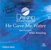 He Gave Me Water, Accompaniment CD