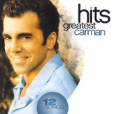 Greatest Hits: Carman CD