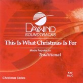 This Is What Christmas Is For, Accompaniment CD