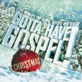 Gotta Have Gospel! Christmas CD