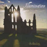 Illumination: Peaceful Gregorian Chants CD