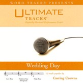 Wedding Day - as made popular by Casting Crowns [Performance Track] [Music Download]