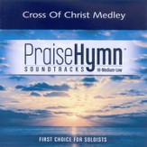 Cross of Christ Medley, Accompaniment CD