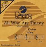All Who Are Thirsty, Accompaniment CD