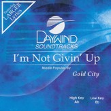 I'm Not Givin' Up, Accompaniment CD