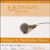 Stronger In The Broken Places (Low Key Performance Track With Background Vocals) [Music Download]